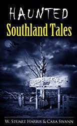 Haunted Southland Tales