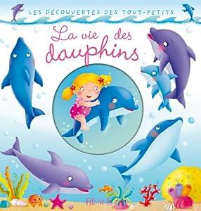 "Afficher ""La Vie des dauphins"""