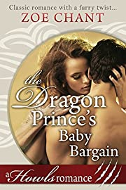 The Dragon Prince's Baby Bargain: Howls Romance