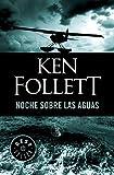 Noche sobre las aguas / Night Over Water (Spanish Edition)