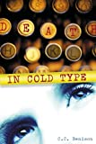 Front cover for the book Death in Cold Type by C. C. Benison