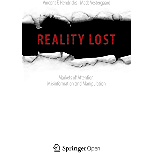 Reality Lost: Markets of Attention, Misinformation and Manipulation