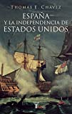 img - for ESPA A Y LA INDEPENDNECIA DE ESTADOS UNIDOS book / textbook / text book