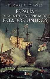 España y la independencia de Estados Unidos Pensamiento