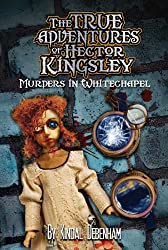 Murders in Whitechapel (Hector Kingsley Book 2) (English Edition)