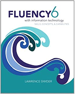 Fluency with Information Technology: Skills, Concepts, and ...