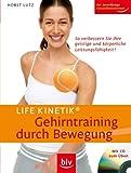 Life Kinetik® - Gehirntraining durch Bewegung - mit CD zum Üben