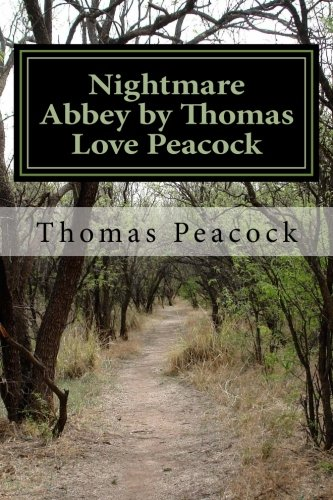 Read Online Nightmare Abbey by Thomas Love Peacock PDF