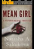 Mean girl: (A disturbing psychological thriller)