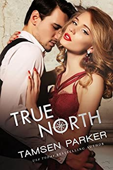 True North (Compass series Book 4) by [Parker, Tamsen]
