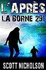 L'après, tome 3 : La Borne 291 par Nicholson