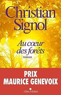 Au coeur des forêts : roman, Signol, Christian
