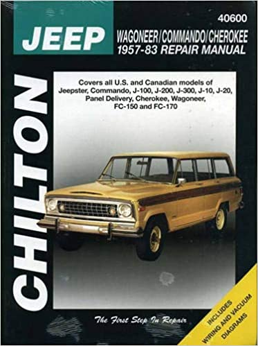 jeep wagoner, commando, and cherokee, 1957-83 (chilton total car care  series manuals) 1st edition