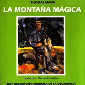 La Montana Magica [The Magic Mountain] Hörbuch