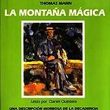 La Montana Magica / The Magic Mountain