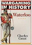 Waterloo (Wargaming in History)