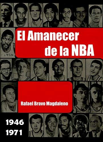 El Amanecer de la NBA por Rafael Bravo Magdaleno
