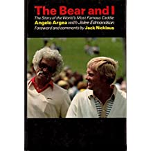 The Bear and I: The Story of the World's Most Famous Caddie