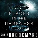 Places in the Darkness | Chris Brookmyre