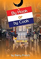By Hook Or By Cook - Travels in the Netherlands