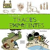 """Afficher """"Le livre des traces et empreintes"""""""