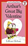 Arthur's Great Big Valentine, Lillian Hoban and L. Hoban, 0613892909