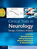 img - for Clinical Trials in Neurology: Design, Conduct, Analysis book / textbook / text book