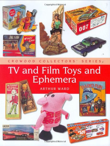 TV and Film Toys (Crowood Collectors' Series)