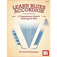 Learn Blues Accordion: A Comprehensive Guide to Mastering
