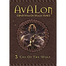 Cry of the Wolf (Avalon Web of Magic Book 3)