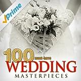 100 Must-Have Wedding Masterpieces