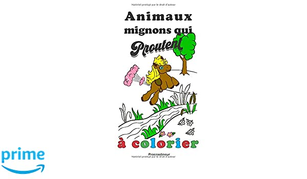Animaux Mignons Qui Proutent A Colorier French Edition