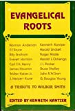 img - for Evangelical Roots: A Tribute to Wilbur Smith book / textbook / text book