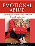 img - for Emotional Abuse:: The Hidden War for Power and Control in Your Relationship (Healing Emotional Abuse Book 1) book / textbook / text book