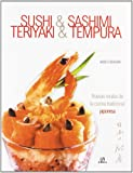 Sushi and Sashimi, Teriyaki and Tempura, Dekura Hideo and Danny Kildare, 8466205535