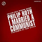 I Married a Communist: Nathan Zuckerman, Book 2 | Philip Roth