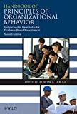 Handbook of Principles of Organizational Behavior: Indispensable Knowledge for Evidence-Based Management