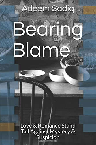 Bearing Blame: Love & Romance Stand Tall Against Mystery