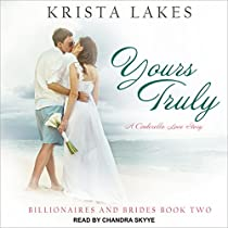 YOURS TRULY: BILLIONAIRES AND BRIDES, BOOK 2