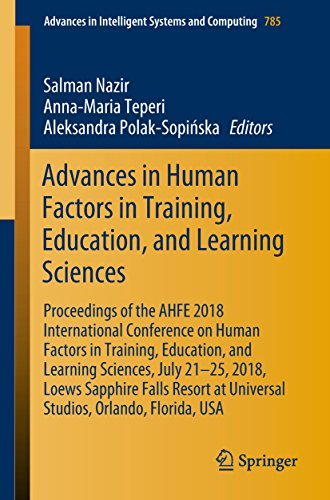 (Advances in Human Factors in Training, Education, and Learning Sciences: Proceedings of the AHFE 2018 International Conference on Human Factors in Training, ... Intelligent Systems and Computing Book 785))