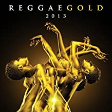 Reggae Gold 2013 by Various Artists (2013-07-23)