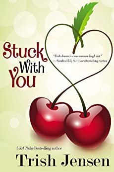 Stuck With You by [Jensen, Trish]