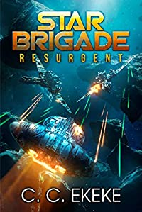 Star Brigade: Resurgent by C.C. Ekeke ebook deal