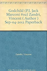 Godchild (P.I. Jack Marconi #02) Zandri, Vincent ( Author ) Sep-04-2012 Paperback