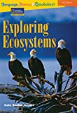 Exploring Ecosystems, Linda Hoyt and National Geographic Learning Staff, 0792254090