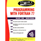 Schaum's Outline of Programming With Fortran 77 (Schaum's Outlines) (English Edition)