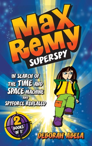 book cover of Max Remy Superspy 1 & 2