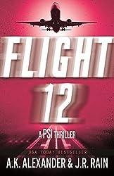 Flight 12: A PSI Thriller (Flight 12 Begins Series)