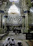 img - for Najaf: The Gate Of Wisdom: World Heritage Series book / textbook / text book