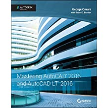 Mastering AutoCAD 2016 and AutoCAD LT 2016: Autodesk Official Press